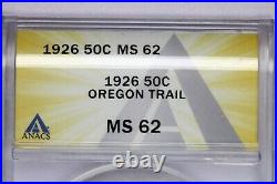 1926-P 1926 Oregon Trail Half Dollar ANACS MS62